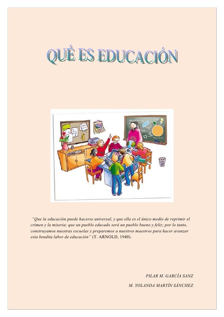 Qué es la educacion