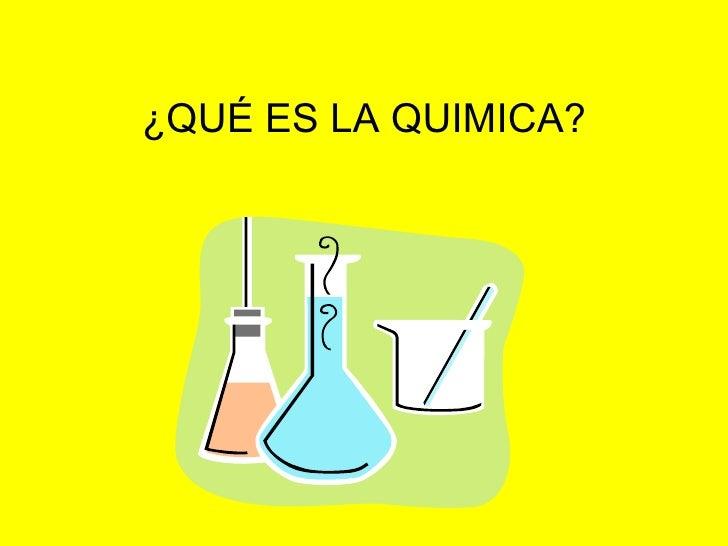 Qué es la quimica