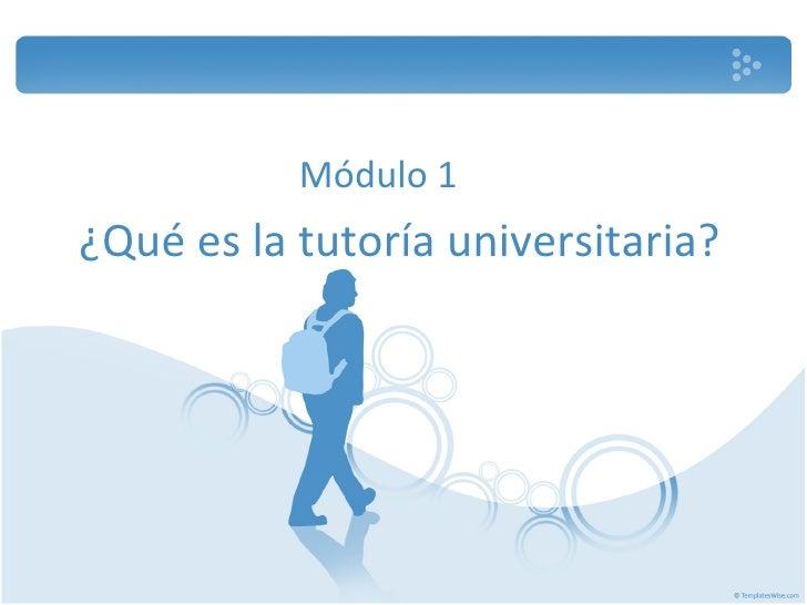 ¿Qué es la tutoría universitaria? Módulo 1