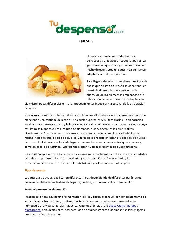 QUESOS                                                     El queso es uno de los productos más                           ...