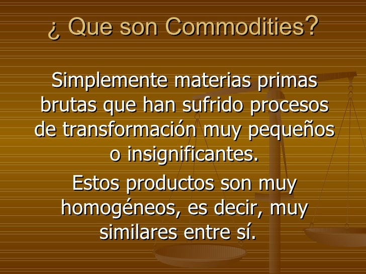 Que Son Commodities