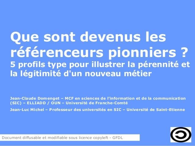Que sont devenus les référenceurs pionniers acfas 2013-domenget-michel