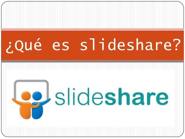¿Qué es slideshare?