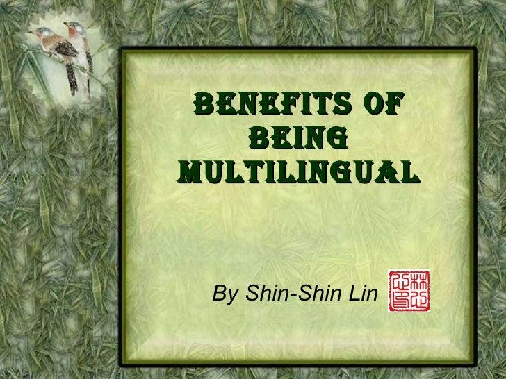 Benefits of Being Multilingual By Shin-Shin Lin