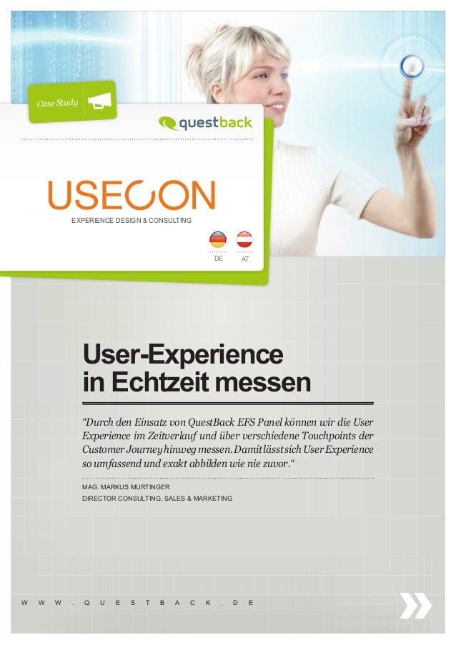 """W W W . Q U E S T B A C K . D E  User-Experience  in Echtzeit messen  """"Durch den Einsatz von QuestBack EFS Panel können wi..."""