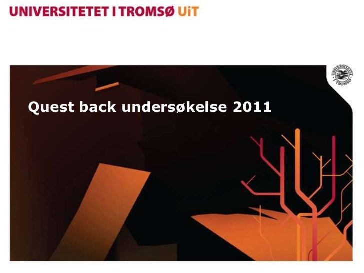 Quest back undersøkelse 2011
