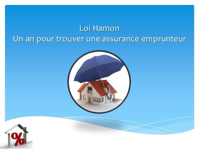 Loi Hamon Un an pour trouver une assurance emprunteur