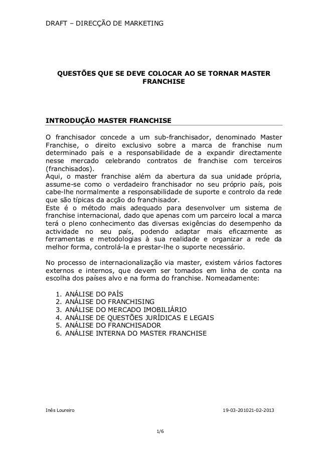 DRAFT – DIRECÇÃO DE MARKETING     QUESTÕES QUE SE DEVE COLOCAR AO SE TORNAR MASTER                        FRANCHISEINTRODU...