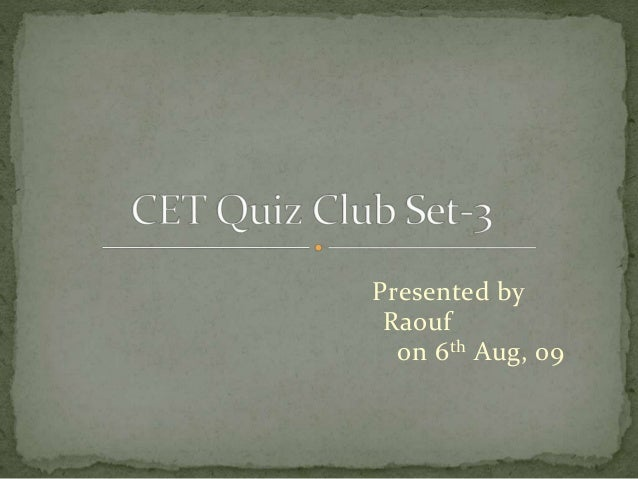 CET Quiz Club Set #3