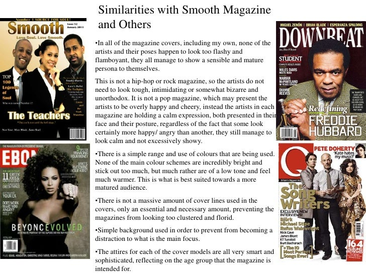Similarities with Smooth Magazine  and Others •In all of the magazine covers, including my own, none of the artists and th...