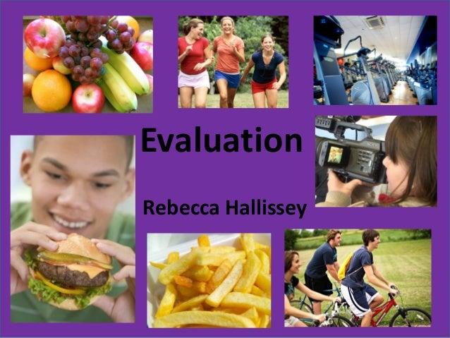 EvaluationRebecca Hallissey