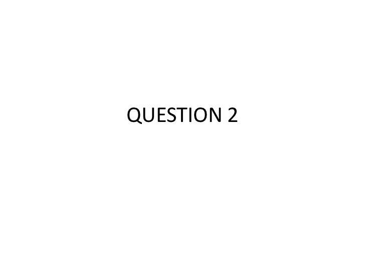 EVALUATION : Question 2
