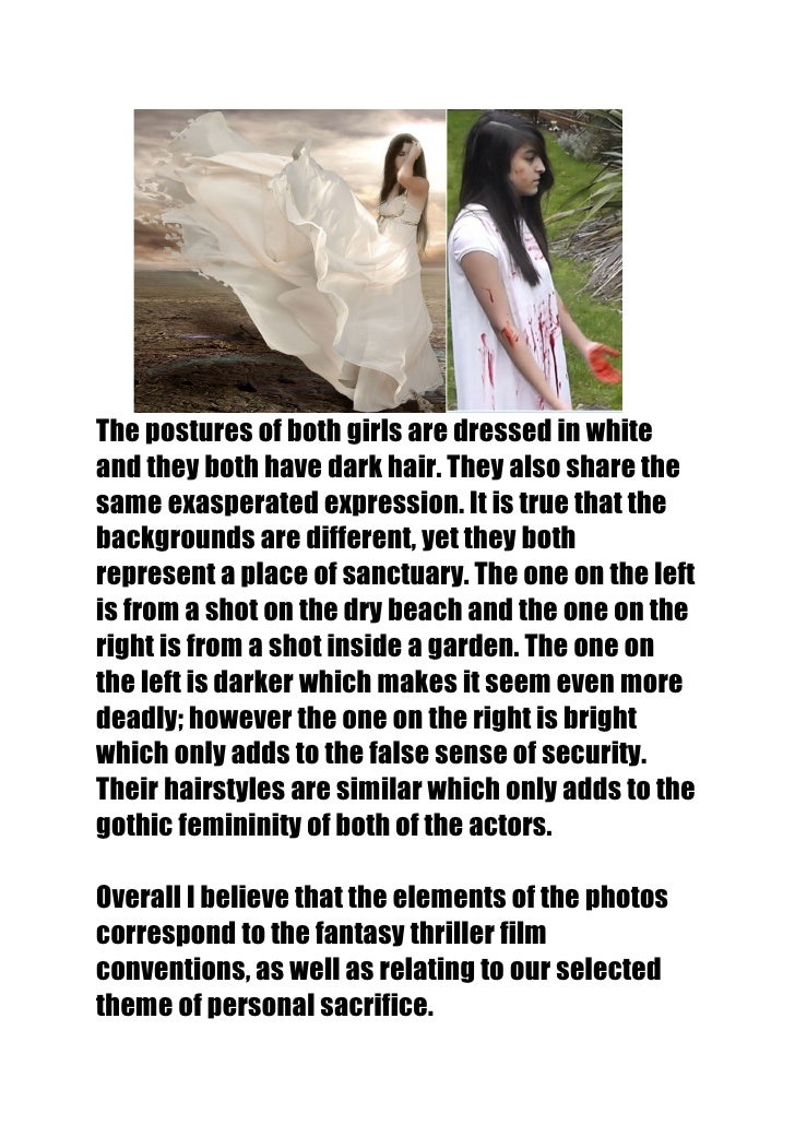 The postures of both girls are dressed in whiteand they both have dark hair. They also share thesame exasperated expressio...