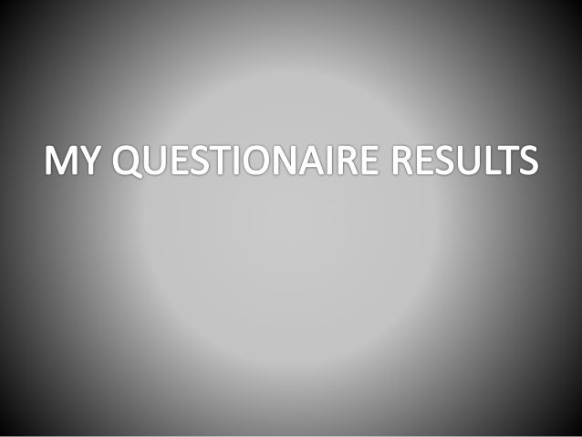 Questionaire results improved