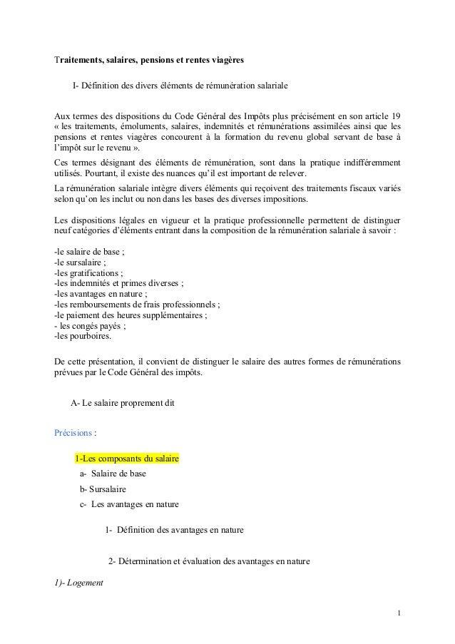 Traitements, salaires, pensions et rentes viagères I- Définition des divers éléments de rémunération salariale Aux termes ...