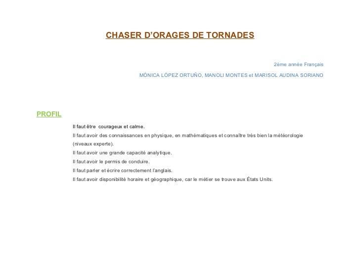 CHASER D'ORAGES DE TORNADES                                                                                               ...