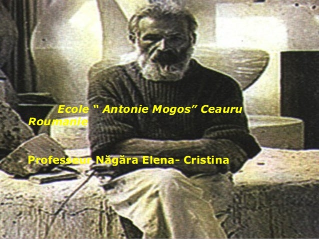 "Ecole "" Antonie Mogos"" Ceauru Roumanie Professeur Năgăra Elena- Cristina"