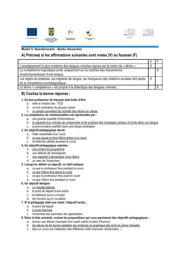 Modul 5. Questionnaire - Barbu Alexandra A) Précisez si les affirmations suivantes sont vraies (V) ou fausses (F)         ...