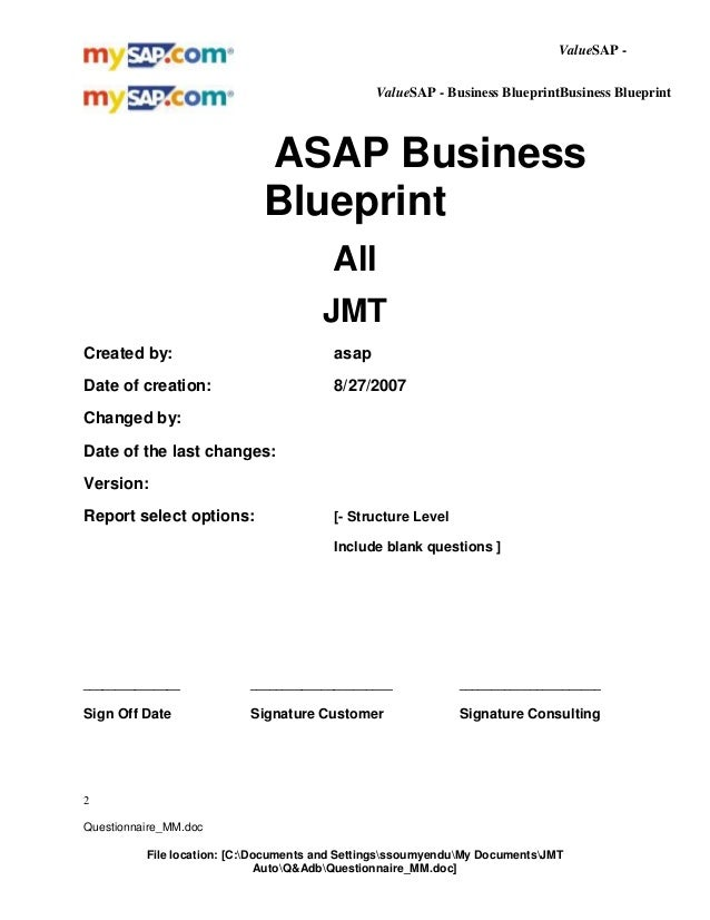 ValueSAP ValueSAP - Business BlueprintBusiness Blueprint [Customer logo]  ASAP Business Blueprint All JMT Created by:  asa...