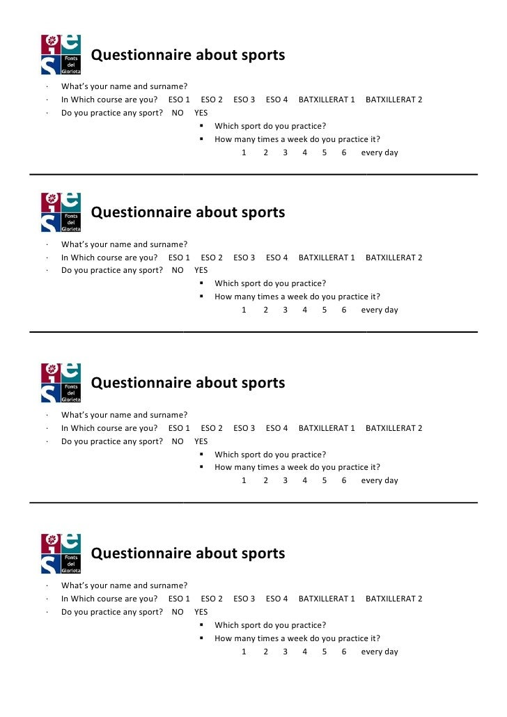 Questionnaire about sports·   What's your name and surname                           surname?·   In Which course are you? ...