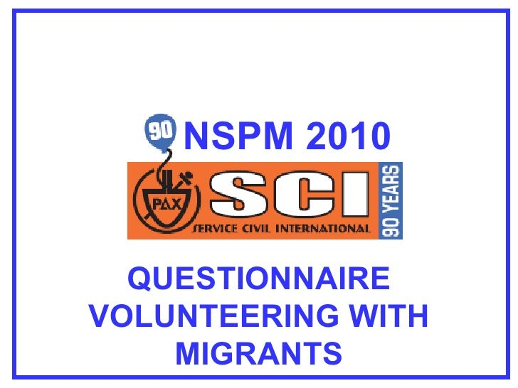 NSPM 2010 QUESTIONNAIRE VOLUNTEERING WITH MIGRANTS