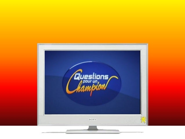 Question pour un champion