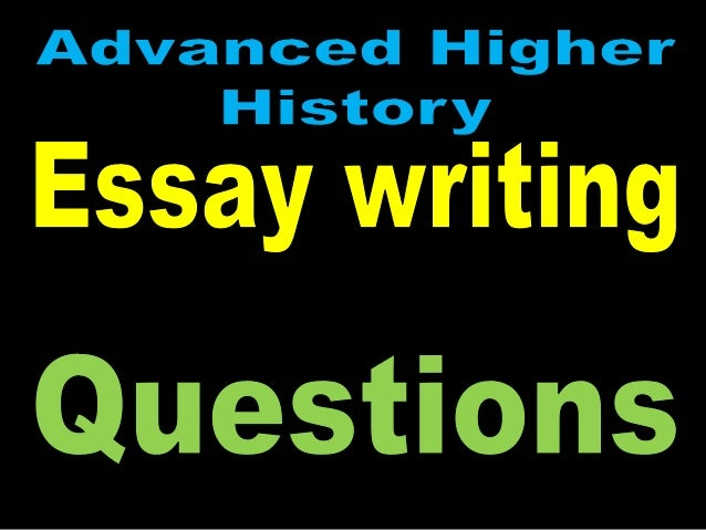 advanced higher english essay questions Information to support the delivery of advanced higher english.
