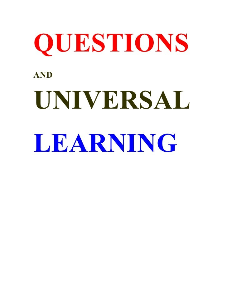 Questions And Universal Learning Dr Shriniwas Kashalikar