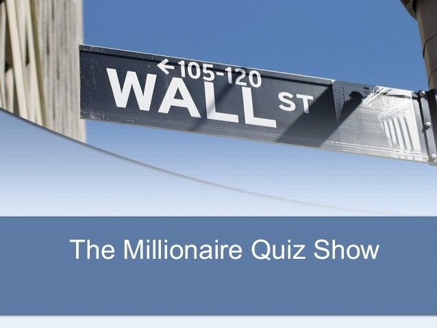 The Millionaire Quiz Show