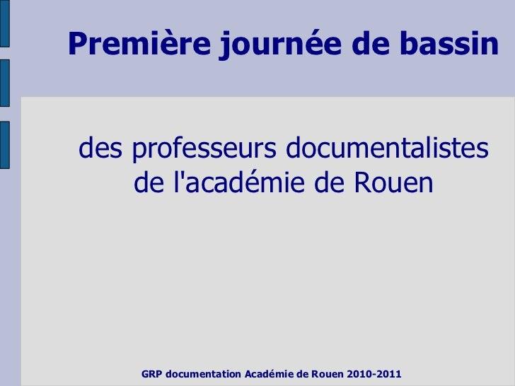 Première journée de bassindes professeurs documentalistes    de lacadémie de Rouen    GRP documentation Académie de Rouen ...