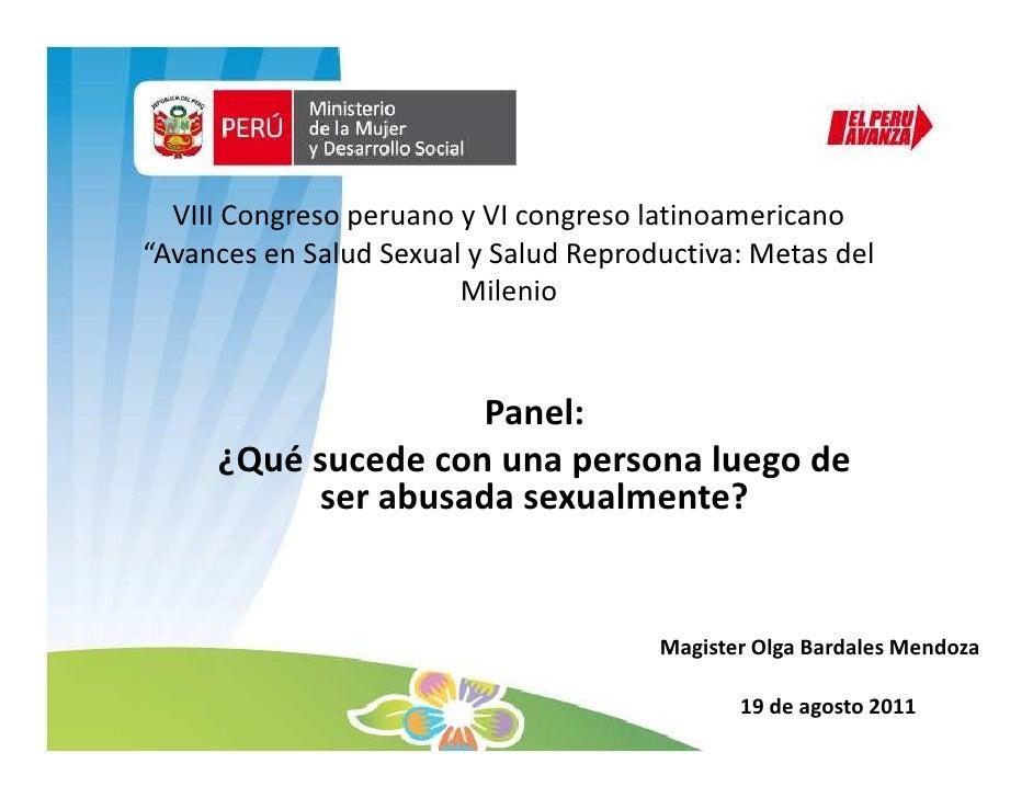 """VIII Congreso peruano y VI congreso latinoamericano""""Avances en Salud Sexual y Salud Reproductiva: Metas del               ..."""