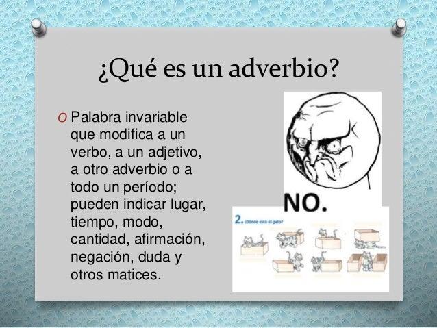 K Es Un Bisonte Qué es un adverbi...