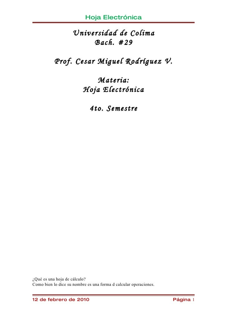 Hoja Electrónica                      Universidad de Colima                          Bach. #29             Prof. Cesar Mig...
