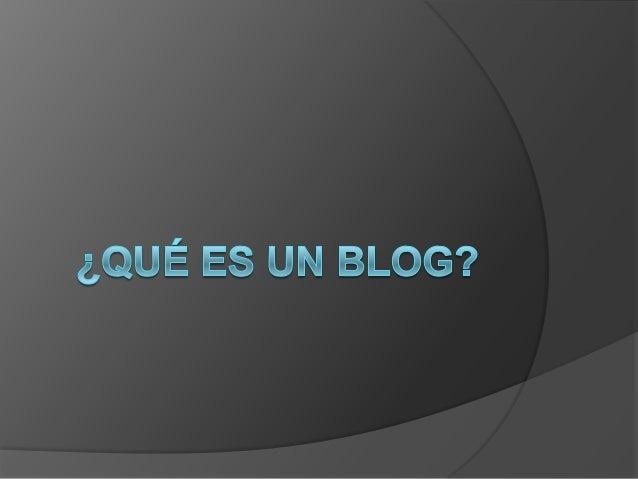 Un blog es una pagina creada porusuarios de g-mail