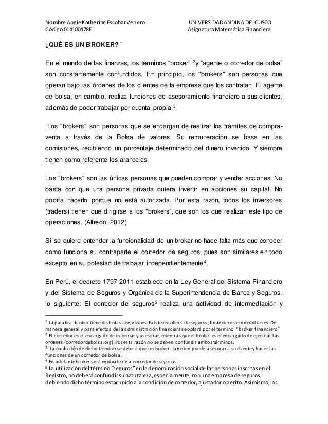 Nombre Angie Katherine EscobarVenero UNIVERSIDADANDINA DELCUSCO Código014100478E AsignaturaMatemáticaFinanciera ¿QUÉ ES UN...