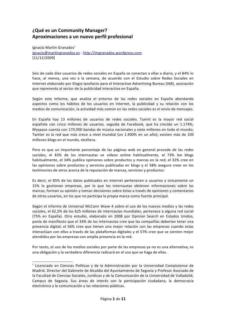 ¿Qué es un Community Manager?Aproximaciones a un nuevo perfil profesionalIgnacio Martín Granados1ignacio@martingranados.es...