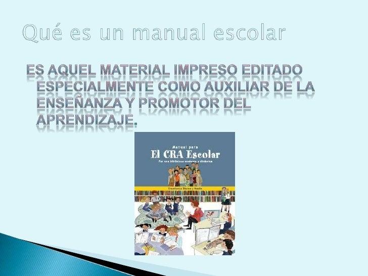 Es aquel material impreso editado especialmente como auxiliar de la enseñanza y promotor del aprendizaje.<br />Qué es un m...