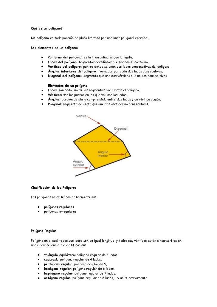 Qué es un polígono?Un polígono es toda porción de plano limitada por una linea poligonal cerrada.Los elementos de un políg...