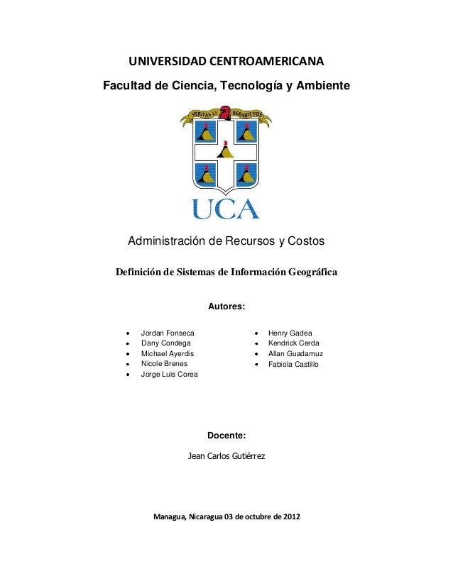 UNIVERSIDAD CENTROAMERICANAFacultad de Ciencia, Tecnología y Ambiente    Administración de Recursos y Costos  Definición d...