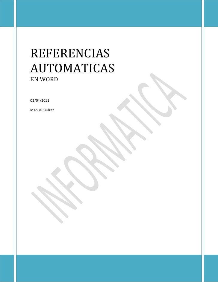 REFERENCIASAUTOMATICASEN WORD02/04/2011Manuel Suárez
