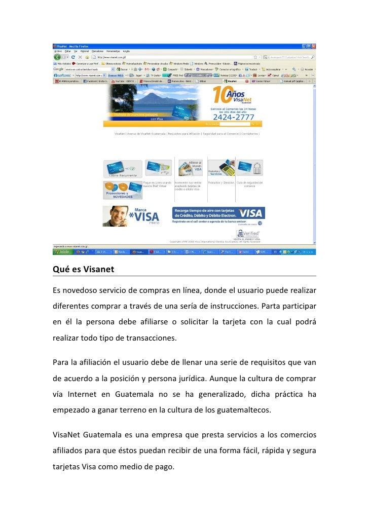 Qué es Visanet  Es novedoso servicio de compras en línea, donde el usuario puede realizar diferentes comprar a través de u...