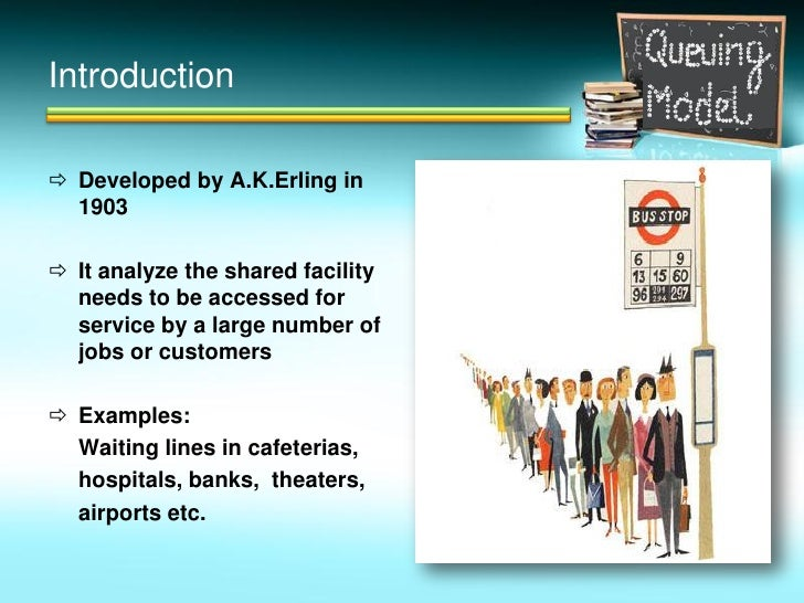 case study for restaurant queuing model Bank atm queueing model: a case study ashish upadhayay1 1research scholar, noida international university, greater noida, india abstract.