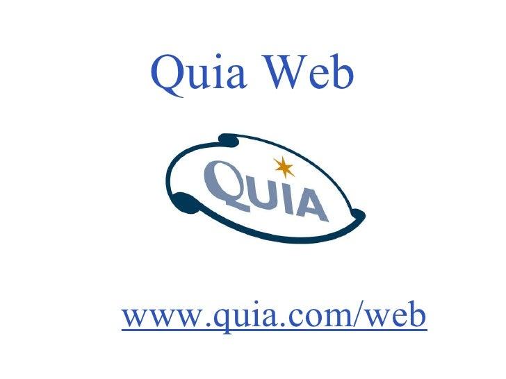 Quia Web www.quia.com/web