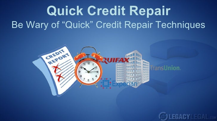 Is quick credit repair even possible?