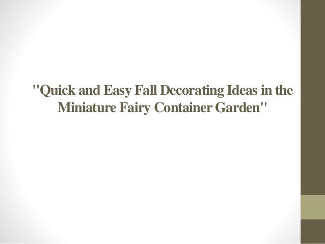 Quick and easy fall decorating ideas in the miniature for Quick easy landscape ideas