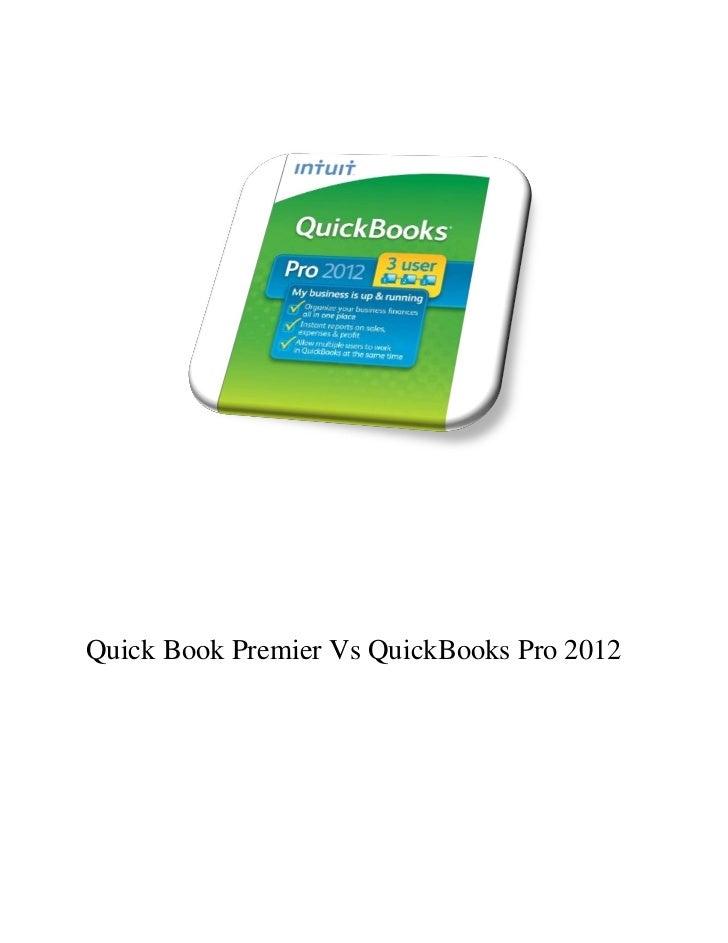 Quick Book Premier Vs QuickBooks Pro 2012