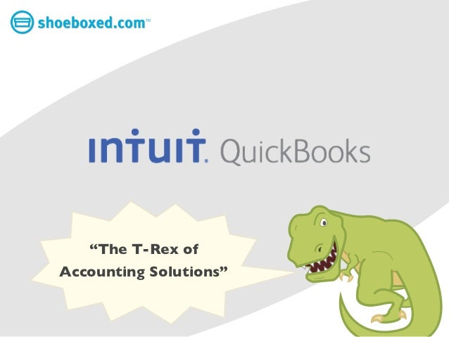 QuickBooks: The T-Rex of Accounting Solutions