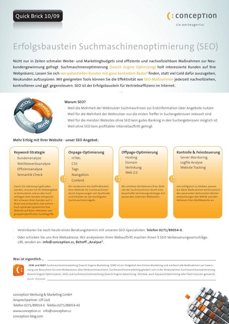 Quick Brick 10/09     Erfolgsbaustein Suchmaschinenoptimierung (SEO) Nicht nur in Zeiten schmaler Werbe- und Marketingbudg...