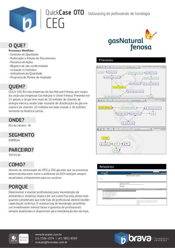 QuickCase OTO                      Outsourcing de profissionais de tecnologia                             CEGO QUE?Process...