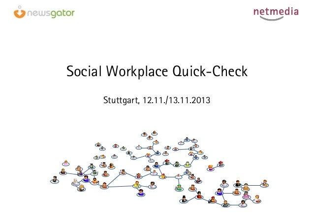 Social Workplace Quick-Check Stuttgart, 12.11./13.11.2013